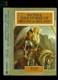 Myths and Folk Stories of Britain and Ireland