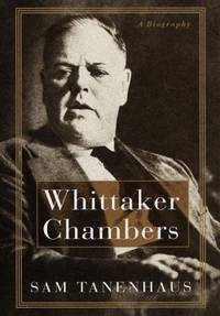Whittaker Chambers : A Biography by Sam Tanenhaus - Hardcover - 1997 - from ThriftBooks (SKU: G0394585593I4N00)