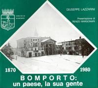 Bomporto, un paese, la sua gente. 1870 - 1970. Presentaziobe di Renzo Margonari.