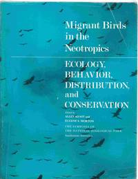 Migrant Birds in the Neotropics Ecology, Behavior, Distribution and  Conservation