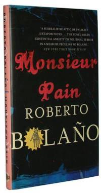 Monsieur Pain Translated by Chris Andrews