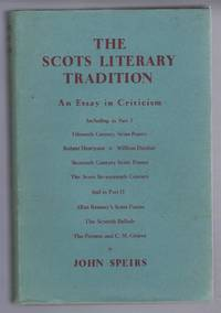 The Scots Literary Tradition, An Essay in Criticism