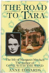 image of The Road to Tara : Life of Margaret Mitchell