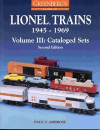 Lionel trains 1945-1969.  Volume III: cataloged sets
