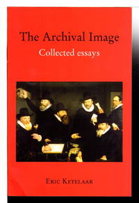 image of THE ARCHIVAL IMAGE: Collected Essays.