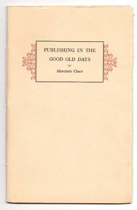 Publishing in the Good Old Days