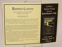 Barrio-Logos: space and place in urban Chicano literature and culture by Raúl Homero Villa [handbill only] Book-signing leaflet at La Raza/Galeria Posada