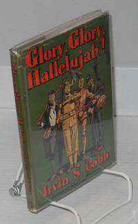 Glory, glory, hallelujah; illustrated by F. R. Gruger