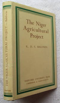 The Niger Agricultural Project - An Experiment in African Development