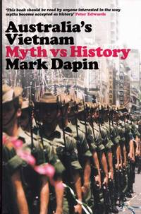Australia's Vietnam Myth vs History
