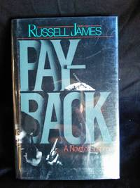 Payback by Russell James - Signed First Edition - 1993 - from Mutiny Information Cafe (SKU: 126397)