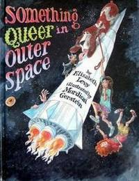 Something Queer in Outer Space