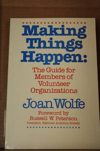 Making Things Happen  The Guide for Members of Voluntary Organizations