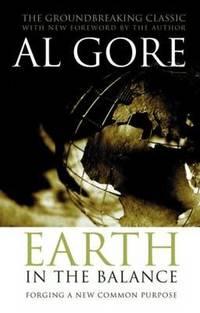 image of Earth in the Balance: Forging a New Common Purpose