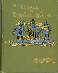 image of A CONNECTICUT YANKEE IN KING ARTHUR'S COURT. By Mark Twain [pseudonym]