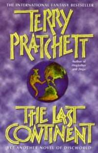 The Last Continent by Terry Pratchett - Hardcover - 1998-04-09 - from Books Express and Biblio.co.uk