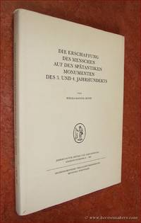 Die Erschaffung des Menschen auf den Spätantiken Monumenten des 3. und 4. Jahrhunderts