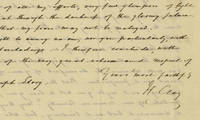 """After Sectional Divisions Lead to His Defeat in the 1844 Election, Henry Clay Virtually Predicts the Onrushing Civil War In a letter to Supreme Court Justice Joseph Story, he writes, """"In spite of all my efforts, very few glimpses or light and hope break through the darkness of the gloomy future. I pray God that my fears may not be realized.""""."""