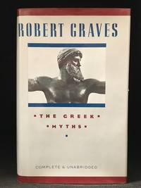 image of The Greek Myths; Complete and Unabridged Edition in One Volume