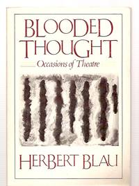 image of BLOODED THOUGHT: OCCASIONS OF THEATRE