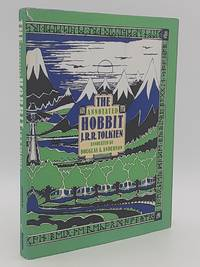 The Annotated Hobbit: Yhe Hobbit , or There and Back Again.