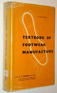 Textbook of Footwear Manufacture