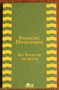 Financing Development: Key Issues for the South
