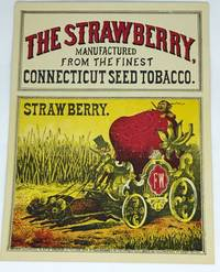 [TOBACCO] [LABEL] The Strawberry Manufactured From The Finest Connecticut Seed Tobacco