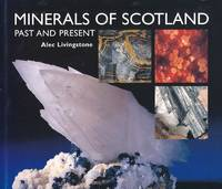 image of Minerals of Scotland Past and Present