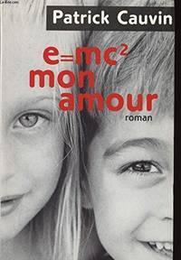 E = MC² MON AMOUR