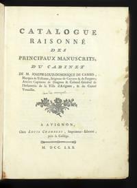 Catalogue raisonné des Principaux Manuscrits du Cabinet de M. Joseph-Louis-Dominique de...
