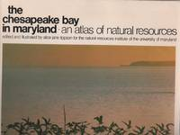 The Chesapeake Bay in Maryland: An Atlas of Natural Resources