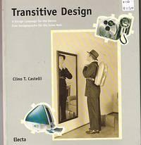 TRANSITIVE DESIGN. A Design Language for the Zeroes. Eine Designsprache fur die jahre Null