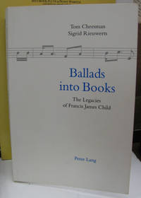 Ballads into Books  The Legacies of Francis James Child