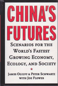 China's Futures: Scenarios for the World's FasChina's Futures: Scenarios for the World's Fastest...