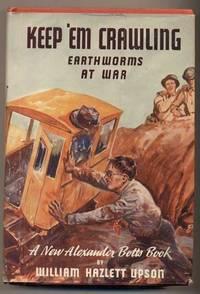 Keep 'Em Crawling: Earthworms at War