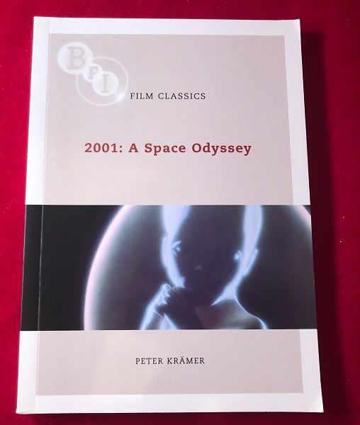 2001 A Space Odyssey Bfi Film Classics Series By Peter Film Related Kramer Paperback Paperback Original