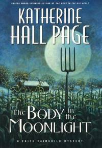 The Body in the Moonlight: A Faith Fairchild Mystery