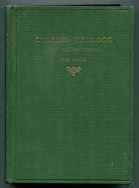 Charles Kellogg The Nature Singer: His Book
