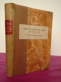 L'école française de violon de Lully à Viotti. Études d'histoire et d'esthétique. Volume 2.