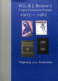 W.L. & J. Brusse's Uitgeversmaatschappij 1903-1965.