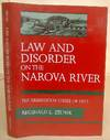 Law and Disorder On the Narova River