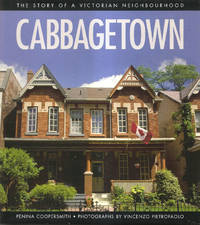 Cabbagetown  The Story of A Victorian Neighbourhood
