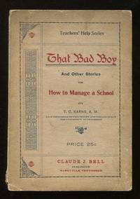 That Bad Boy, and Other Stories; or, How to Manage a School