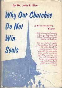 Why Our Churches Do Not Win Souls by Rice John R - Hardcover - 1966 - from Bytown Bookery (SKU: 23328)