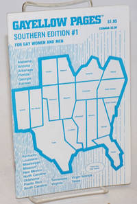 Gayellow Pages: Southern edition & South Midwest; #1; for gay women and men