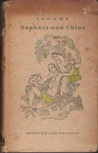 Longus / Hirtengeschichten by Daphnis und Chloe - First Edition - 1918 - from Judith Books (SKU: biblio1091)