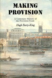 image of Making Provision: A Centenary History of the Provision Trade