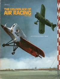The Golden Age of Air Racing, Pre 1940, 2 Volume Set