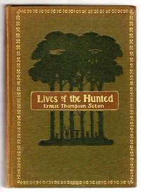 Lives of the Hunted - Containing a True Account of the Doings of Five Quadrupeds & Three Birds, and, in Elucidation of the Same, over 200 Drawings